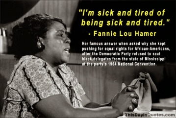 Fannie Lou Hamer sick & tired quote 1964-8x6[1]